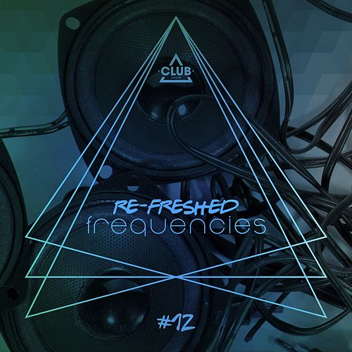Re-Freshed Frequencies, Vol. 12 von Various Artists