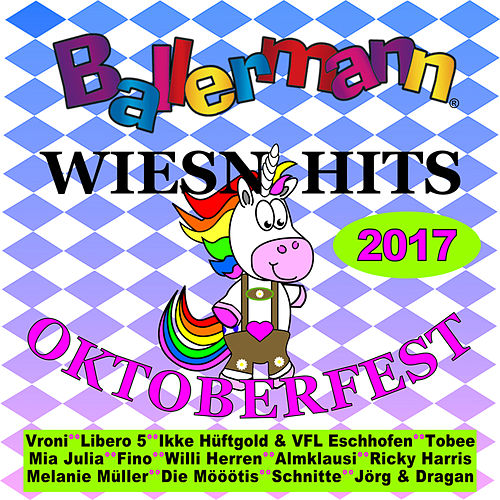 Ballermann Wiesn Hits - Oktoberfest 2017 von Various Artists