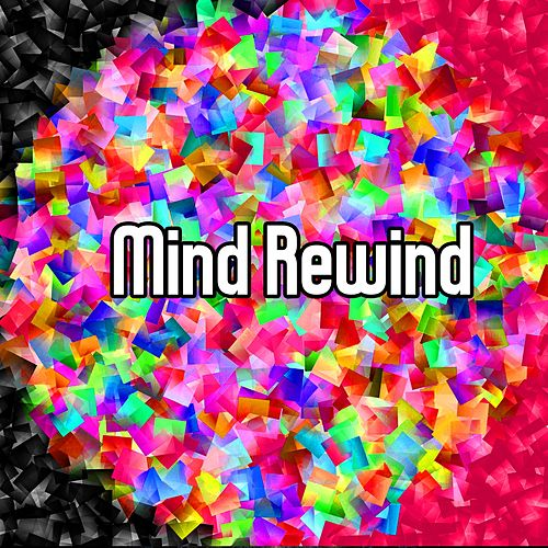 Mind Rewind von Best Relaxing SPA Music