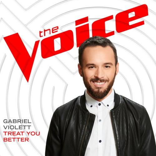Treat You Better (The Voice Performance) de Gabriel Violett
