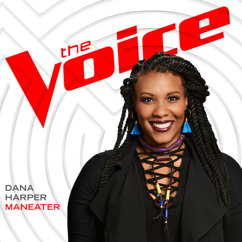 Maneater (The Voice Performance) de Dana Harper