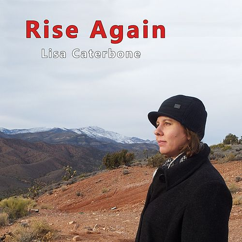 Rise Again by Lisa Caterbone