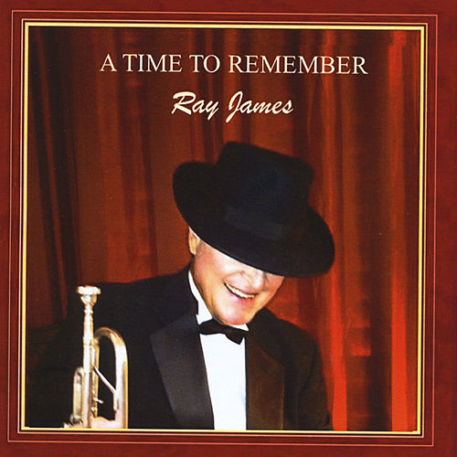 A Time to Remember de Ray James