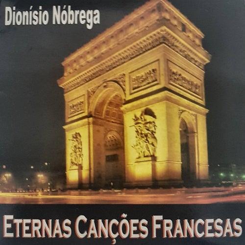 Eternas Canções Francesas de Dionísio Nóbrega