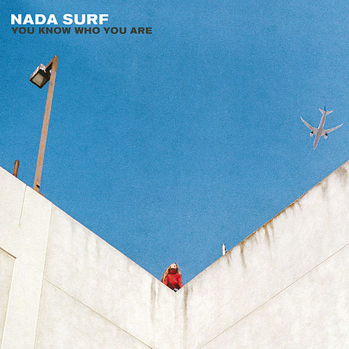You Know Who You Are von Nada Surf