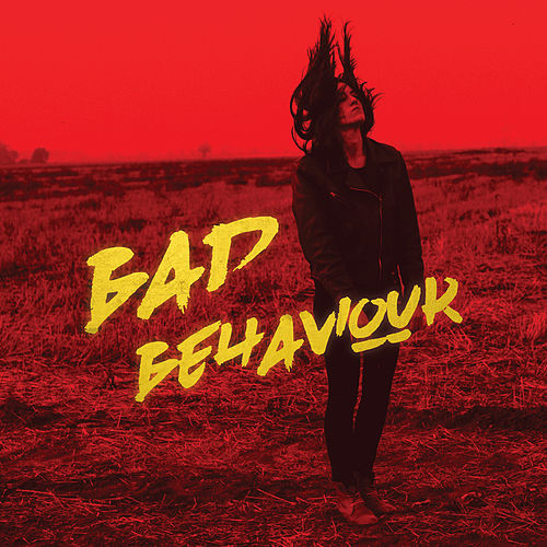 Bad Behaviour von Kat Frankie