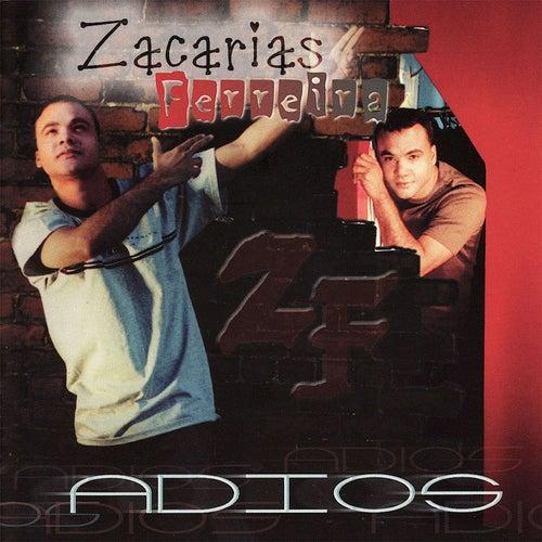Adios de Zacarias Ferreira
