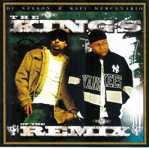 The King of the Remix by DJ Nelson
