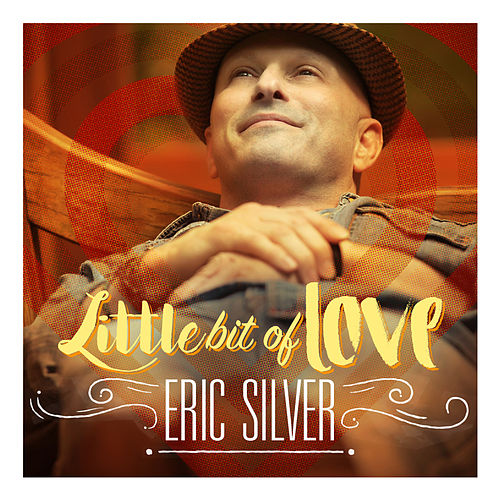 Little Bit of Love (Remix) by Eric Silver