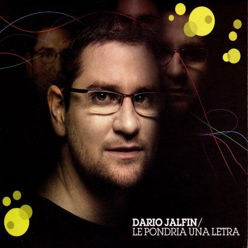 Le Pondría una Letra de Dario Jalfin
