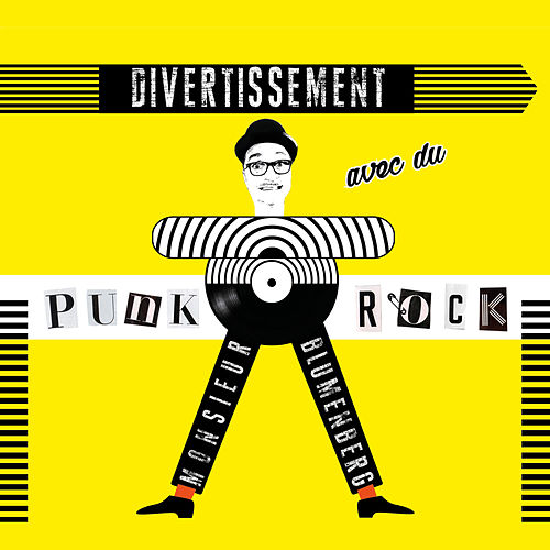 Divertissement avec du Punk Rock von Monsieur Blumenberg