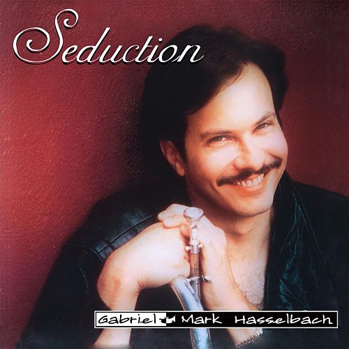 Seduction (Remastered) de Gabriel Mark Hasselbach