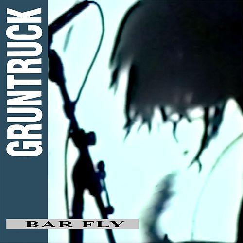 Bar Fly by Gruntruck
