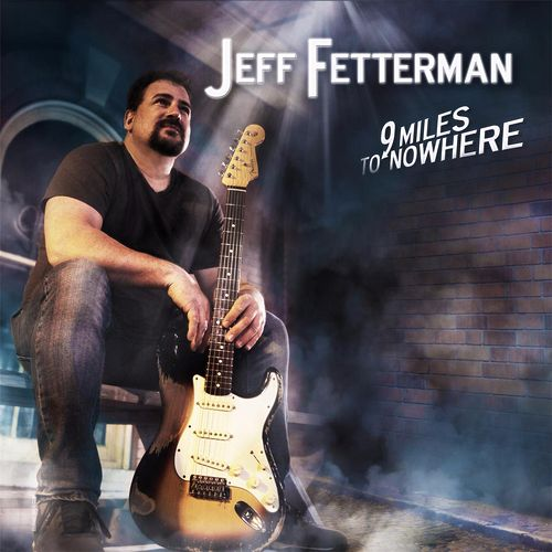 9 Miles to Nowhere by Jeff Fetterman