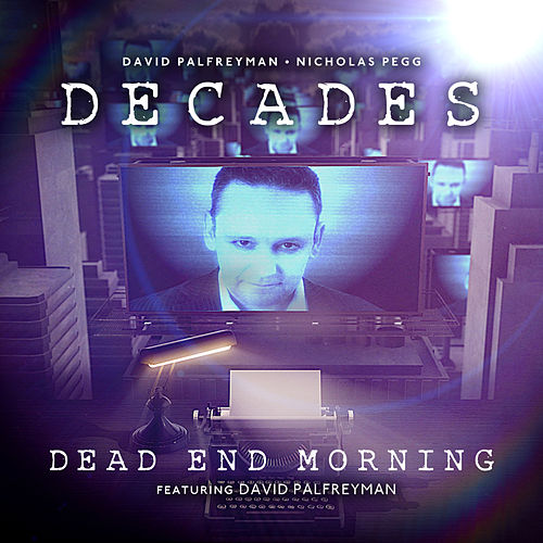 Dead End Morning de David Palfreyman and Nicholas Pegg