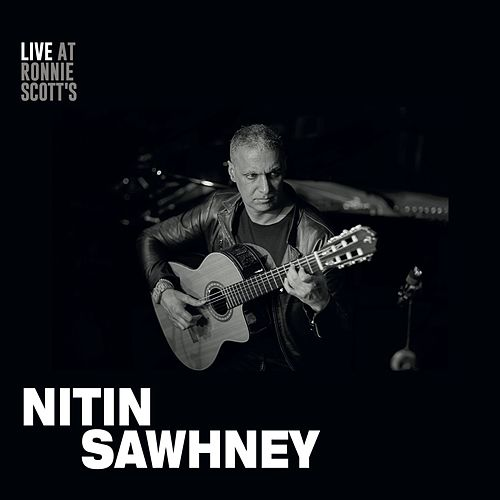 Live at Ronnie Scott's de Nitin Sawhney