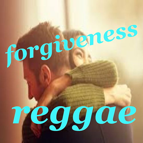 Forgiveness Reggae by Various Artists