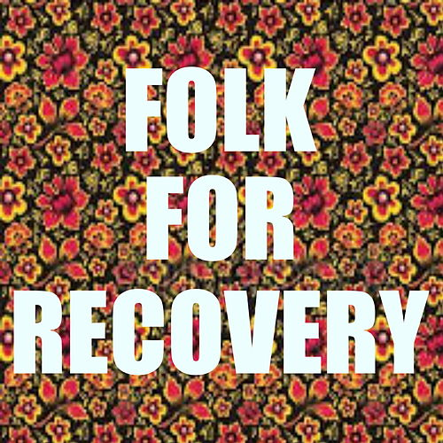 Folk For Recovery by Various Artists