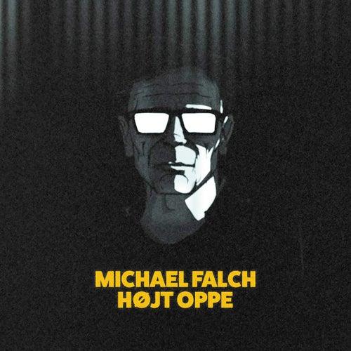 Højt Oppe by Michael Falch