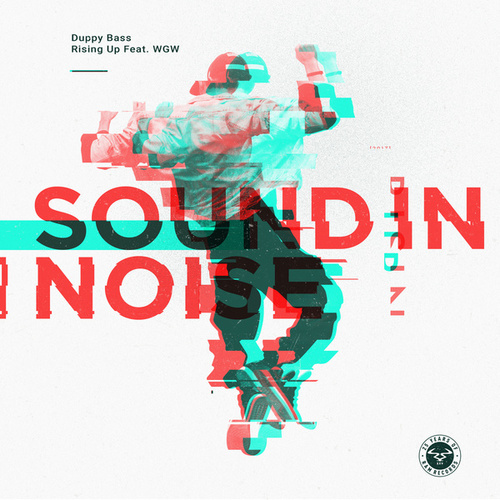 Duppy Bass / Rising Up by Sound In Noise