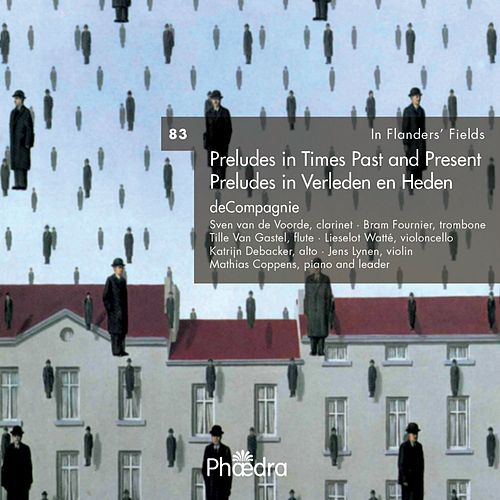 In Flanders' Fields Vol. 83: Preludes in Verleden en Heden by Various Artists