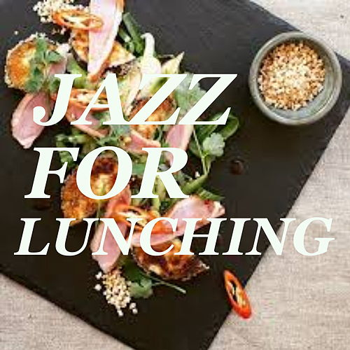 Jazz For Lunching de Various Artists