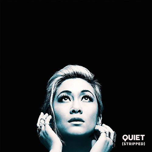 Quiet (Stripped) by Milck
