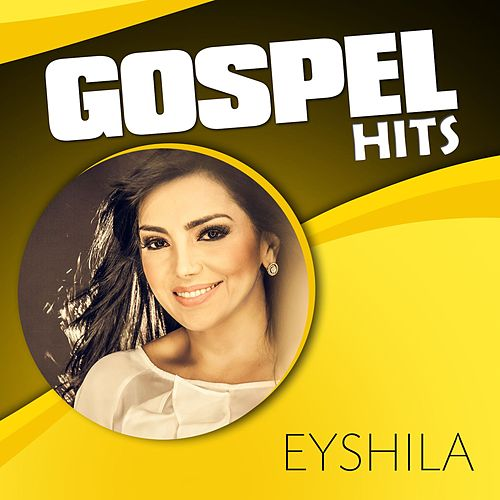 Gospel Hits by Eyshila