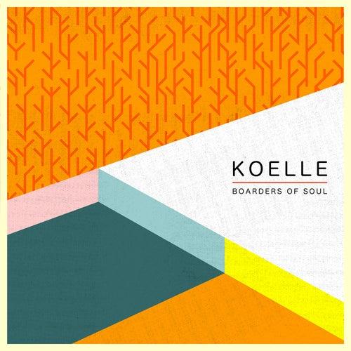 Boarders of Soul de Koelle