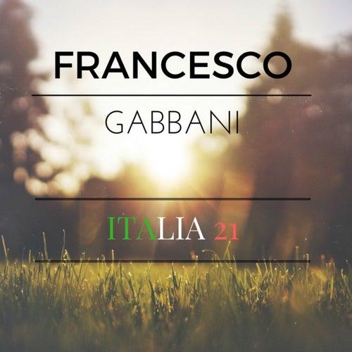 Italia 21 di Francesco Gabbani