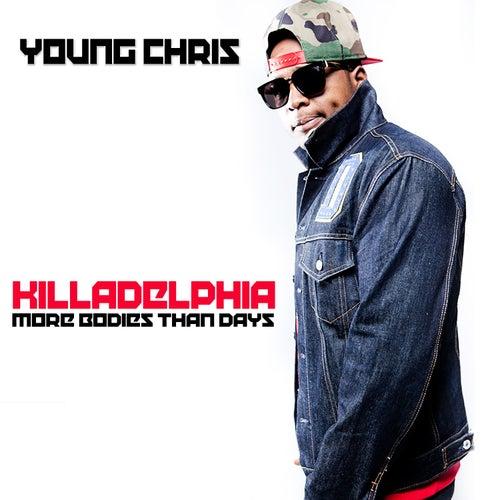 Killadelphia de Young Chris