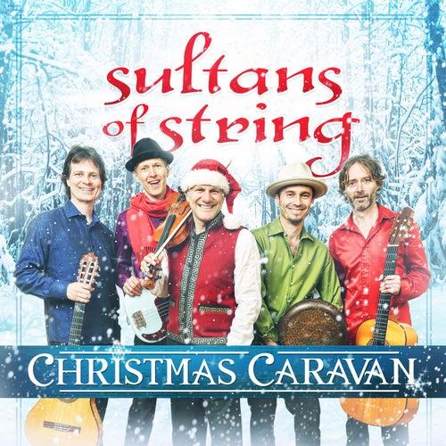 Christmas Caravan de Sultans of String