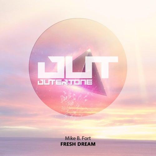Fresh Dream de Mike BFort