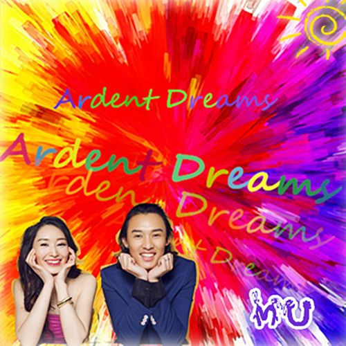 Ardent Dreams by MU
