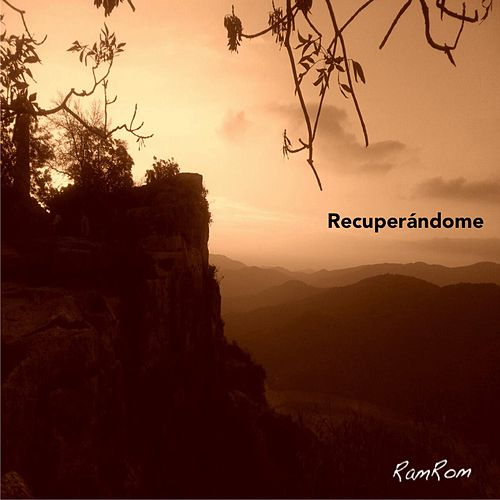 Recuperándome by RamRom
