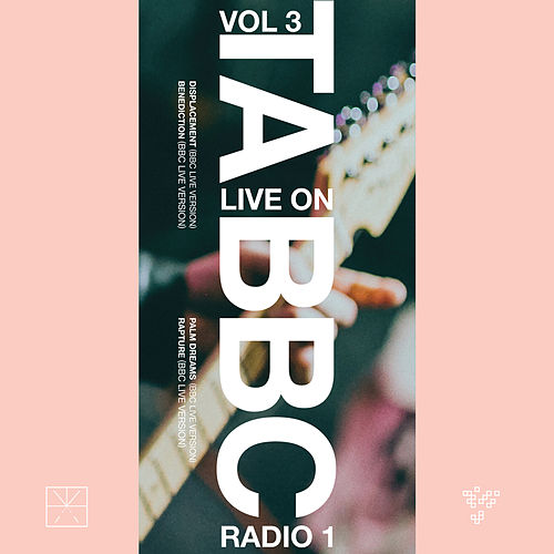 Live On BBC Radio 1: Vol 3 by Touché Amoré