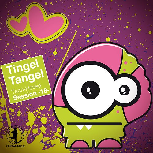 Tingel Tangel, Vol. 18 - Tech House Session by Various Artists