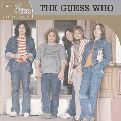 Platinum & Gold Collection de The Guess Who
