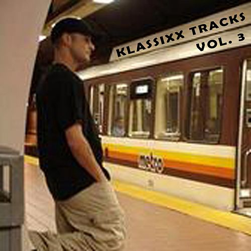 Klassixx Tracks Vol. 3 by DJ Fixx