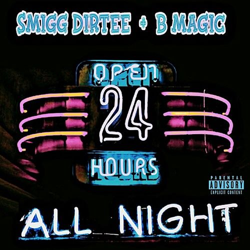 All Night by Smigg Dirtee