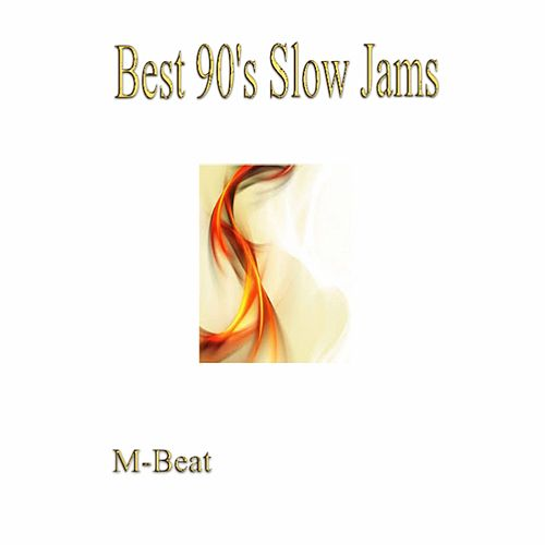 Best 90's Slow Jams by M-Beat