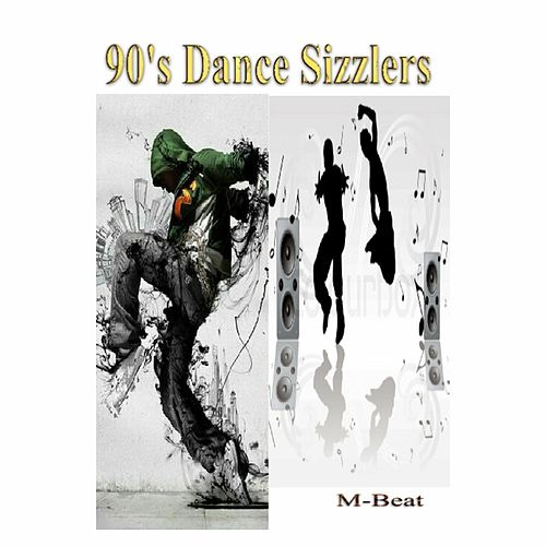 90's Dance Sizzlers by M-Beat