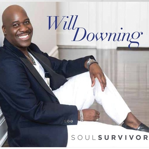 Soul Survivior by Will Downing