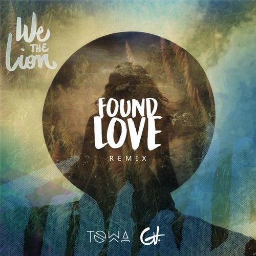 Found Love (Remix) [feat. We The Lion] de Dj Towa