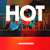 Hot Damn by The Shadow Boxers