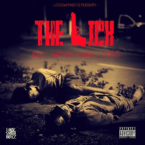 The Lick (feat. Blade & South Philly Sheed) de North Philly Brown
