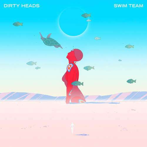 Swim Team van The Dirty Heads