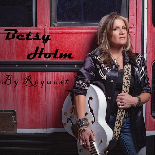 By Request de Betsy Holm