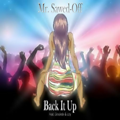 Back It Up de Mr. Sawed-Off