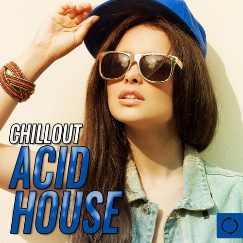 Chillout Acid House de Various Artists